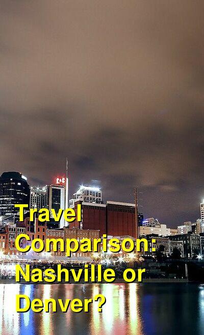 Nashville vs. Denver Travel Comparison