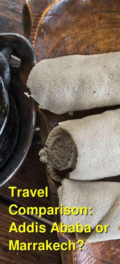 Addis Ababa vs. Marrakech Travel Comparison