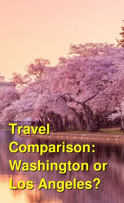 Washington vs. Los Angeles Travel Comparison