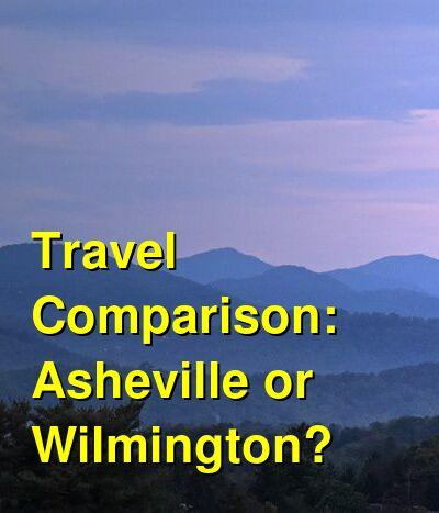 Asheville vs. Wilmington Travel Comparison