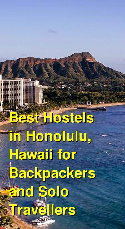 Best Hostels in Honolulu, Hawaii for Backpackers and Solo Travellers | Budget Your Trip