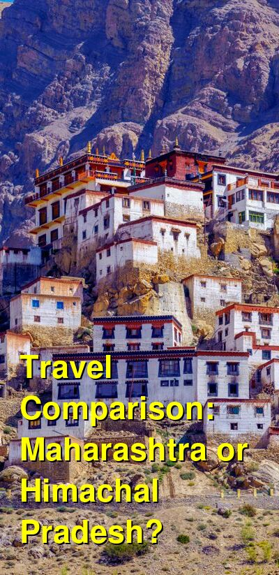Maharashtra vs. Himachal Pradesh Travel Comparison