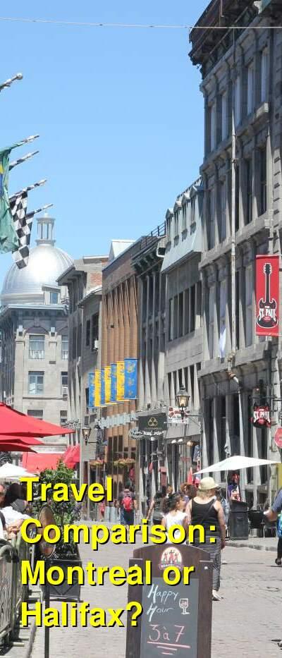 Montreal vs. Halifax Travel Comparison