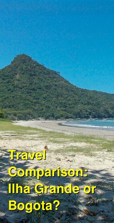 Ilha Grande vs. Bogota Travel Comparison