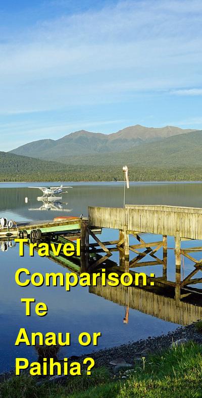 Te Anau vs. Paihia Travel Comparison