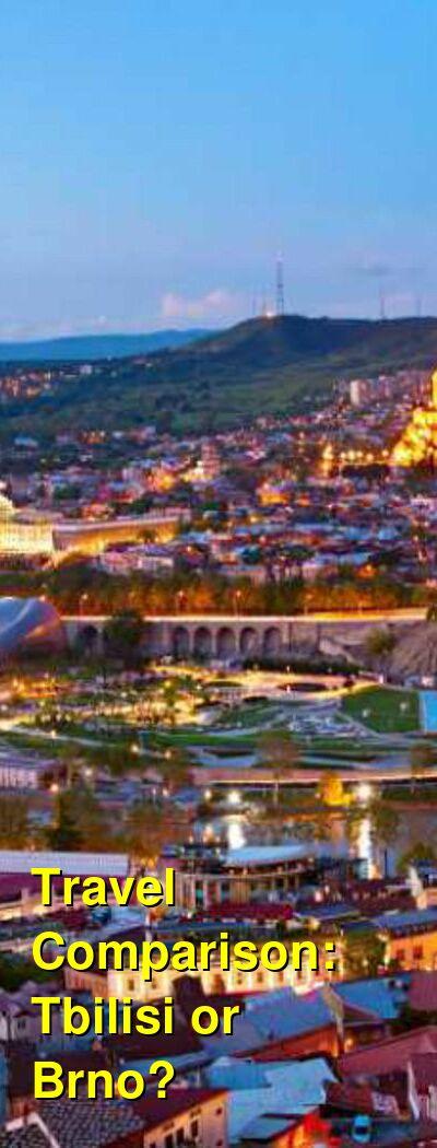Tbilisi vs. Brno Travel Comparison