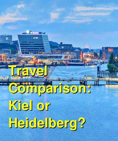 Kiel vs. Heidelberg Travel Comparison