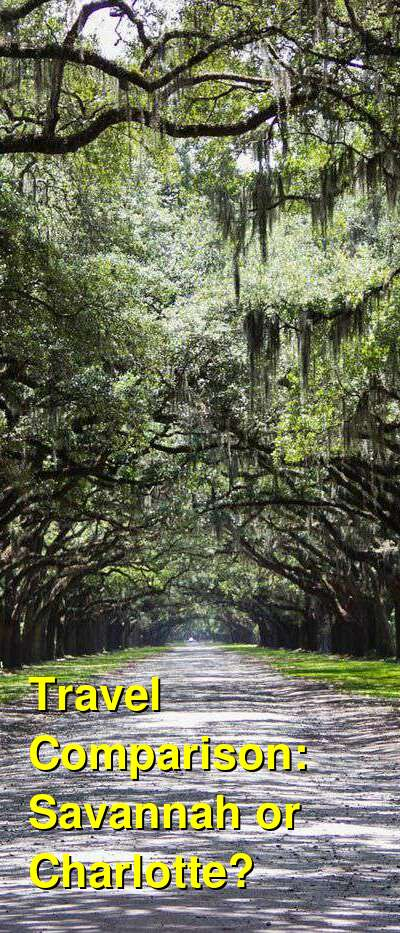Savannah vs. Charlotte Travel Comparison