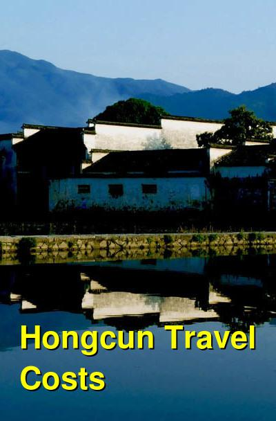 Hongcun Travel Cost - Average Price of a Vacation to Hongcun: Food & Meal Budget, Daily & Weekly Expenses | BudgetYourTrip.com