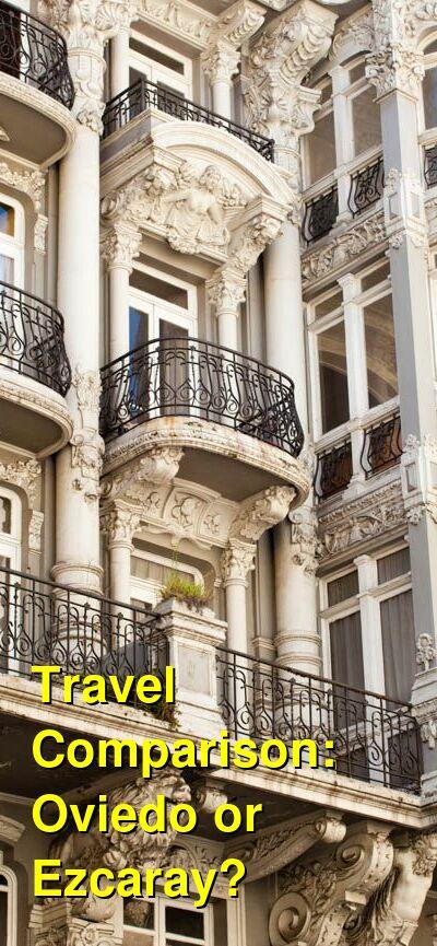 Oviedo vs. Ezcaray Travel Comparison