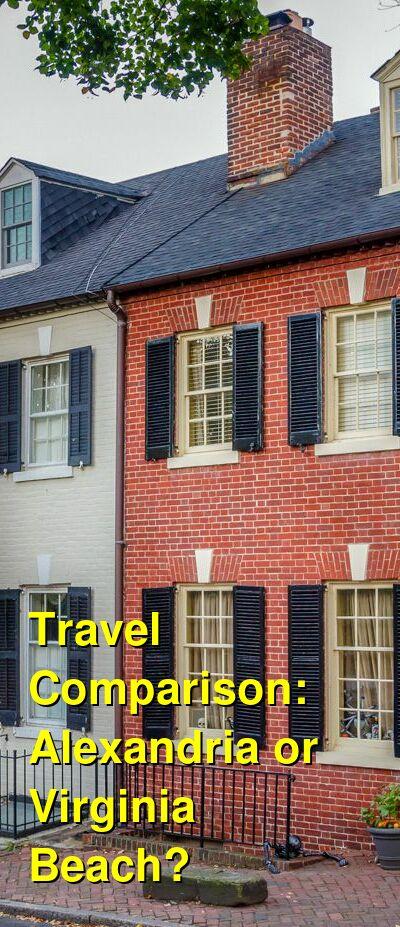 Alexandria vs. Virginia Beach Travel Comparison