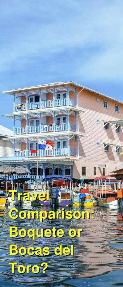 Boquete vs. Bocas del Toro Travel Comparison