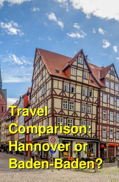 Hannover vs. Baden-Baden Travel Comparison