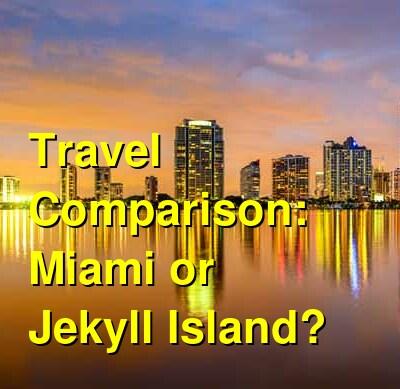 Miami vs. Jekyll Island Travel Comparison