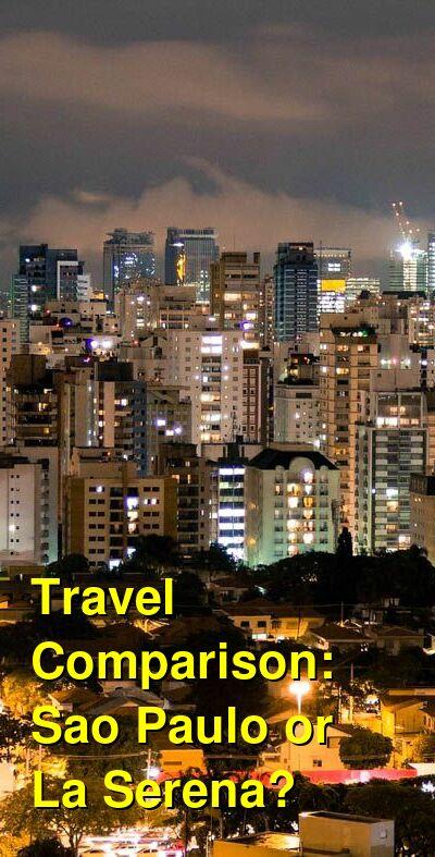 Sao Paulo vs. La Serena Travel Comparison