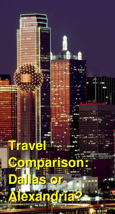 Dallas vs. Alexandria Travel Comparison
