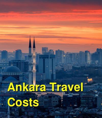Ankara Travel Cost - Average Price of a Vacation to Ankara: Food & Meal Budget, Daily & Weekly Expenses | BudgetYourTrip.com