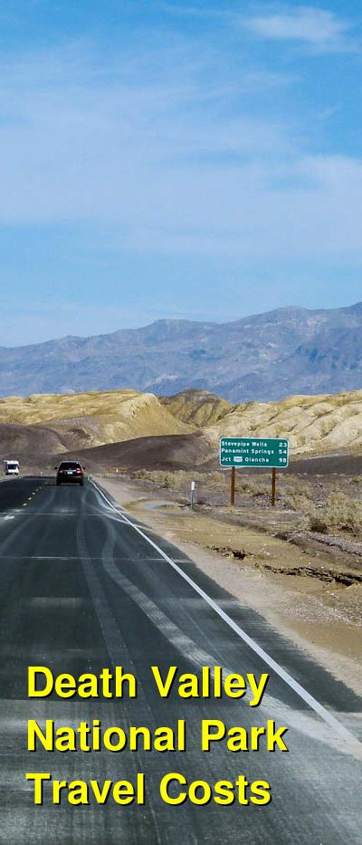 Death Valley National Park Travel Costs & Prices - Camping, Stovepipe Wells, Furnace Creek | BudgetYourTrip.com