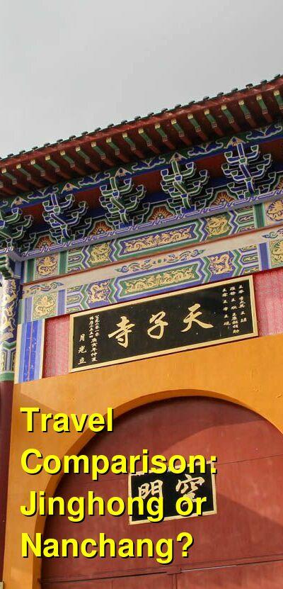 Jinghong vs. Nanchang Travel Comparison