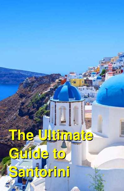 Santorini Ultimate Travel Guide | Budget Your Trip
