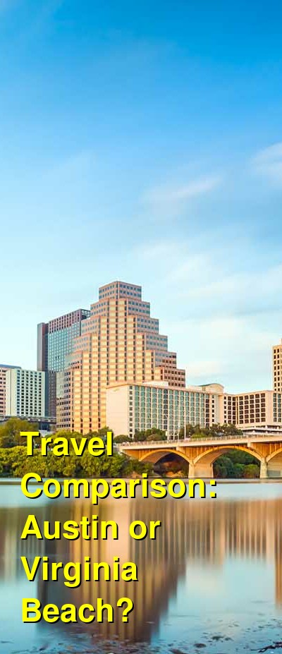 Austin vs. Virginia Beach Travel Comparison
