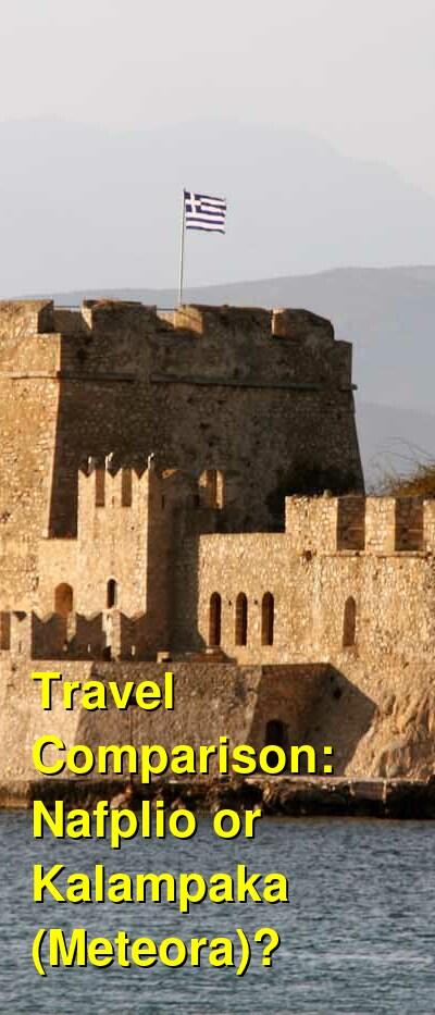 Nafplio vs. Kalampaka (Meteora) Travel Comparison