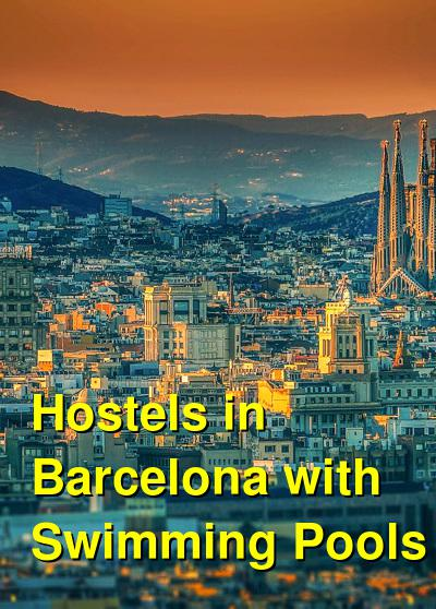 Hostels in Barcelona with Swimming Pools | Budget Your Trip