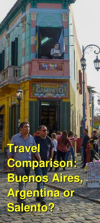 Buenos Aires, Argentina vs. Salento Travel Comparison