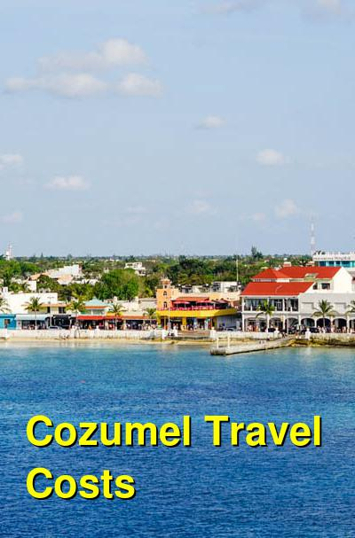 Cozumel Travel Cost - Average Price of a Vacation to Cozumel: Food & Meal Budget, Daily & Weekly Expenses | BudgetYourTrip.com