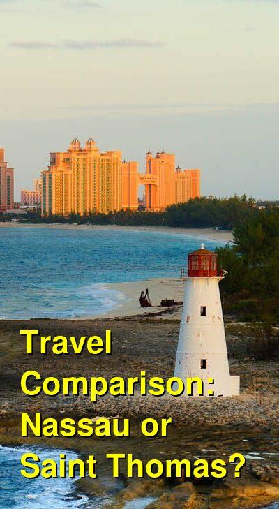 Nassau vs. Saint Thomas Travel Comparison