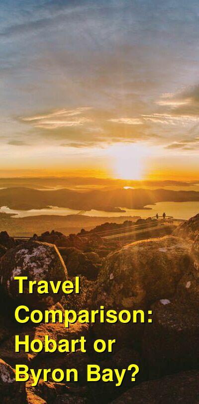 Hobart vs. Byron Bay Travel Comparison