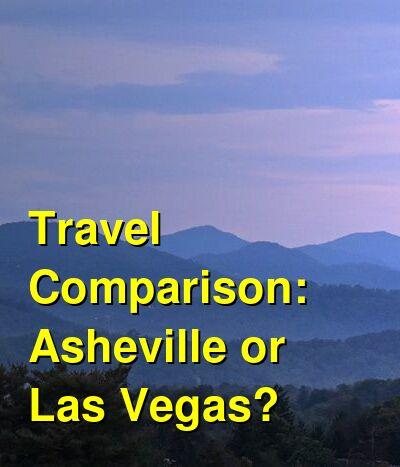 Asheville vs. Las Vegas Travel Comparison