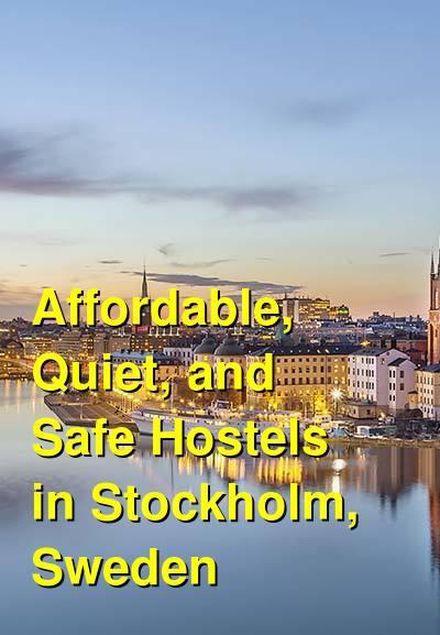 Affordable, Quiet, and Safe Hostels in Stockholm, Sweden | Budget Your Trip