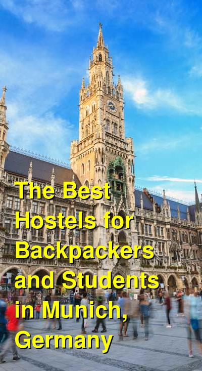The Best Hostels for Backpackers and Students in Munich, Germany | Budget Your Trip
