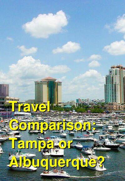 Tampa vs. Albuquerque Travel Comparison