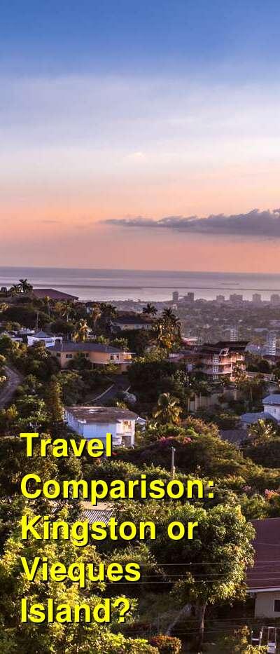 Kingston vs. Vieques Island Travel Comparison