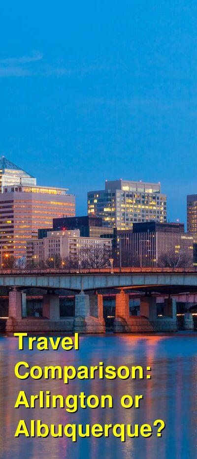 Arlington vs. Albuquerque Travel Comparison