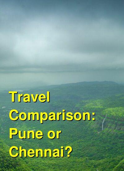 Pune vs. Chennai Travel Comparison