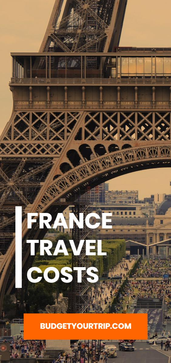 France Travel Cost - Average Price of a Vacation to France: Food & Meal Budget, Daily & Weekly Expenses | BudgetYourTrip.com
