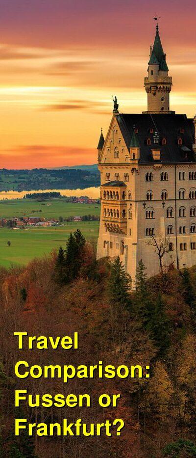 Fussen vs. Frankfurt Travel Comparison