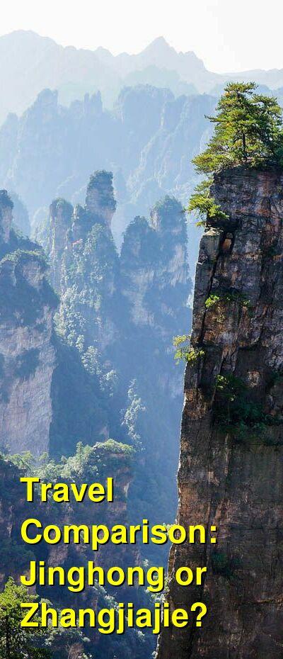 Jinghong vs. Zhangjiajie Travel Comparison