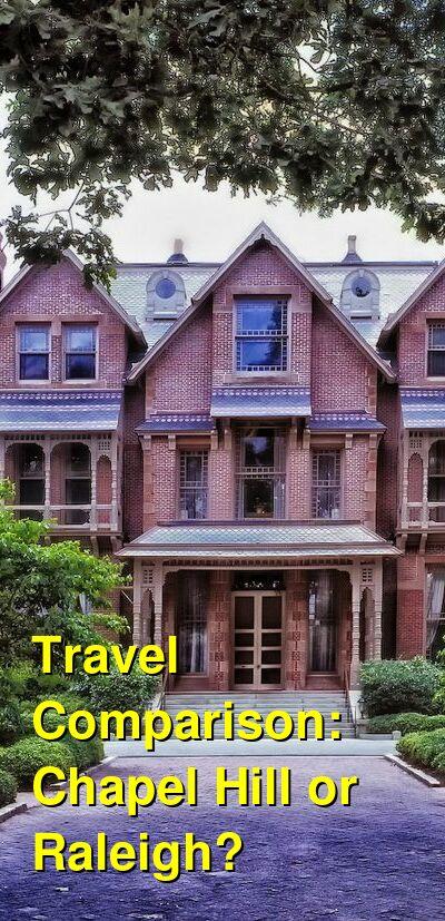 Chapel Hill vs. Raleigh Travel Comparison