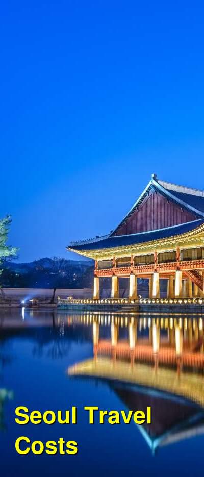 Seoul Travel Cost - Average Price of a Vacation to Seoul: Food & Meal Budget, Daily & Weekly Expenses | BudgetYourTrip.com