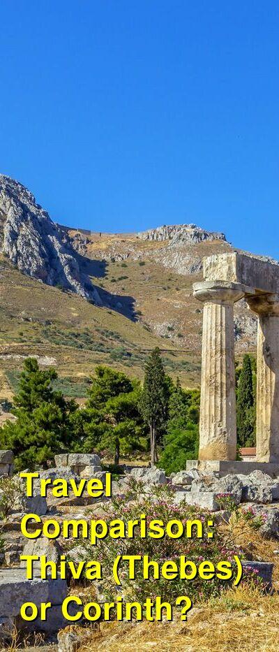 Thiva (Thebes) vs. Corinth Travel Comparison