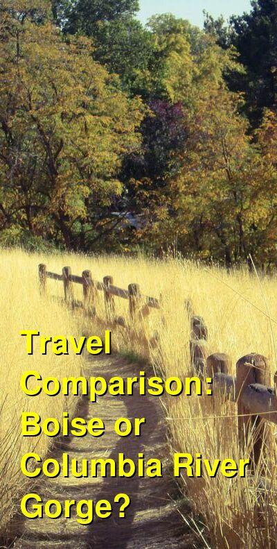 Boise vs. Columbia River Gorge Travel Comparison