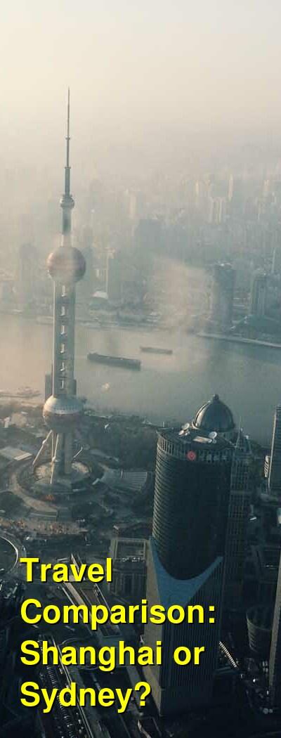 Shanghai vs. Sydney Travel Comparison