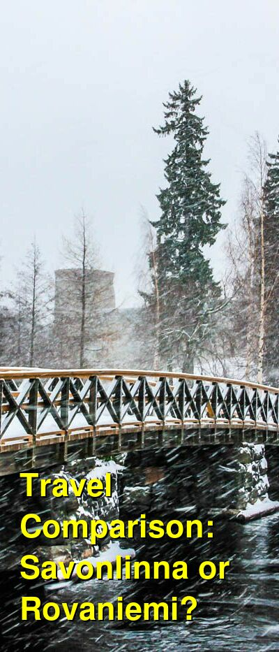 Savonlinna vs. Rovaniemi Travel Comparison