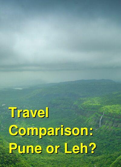 Pune vs. Leh Travel Comparison