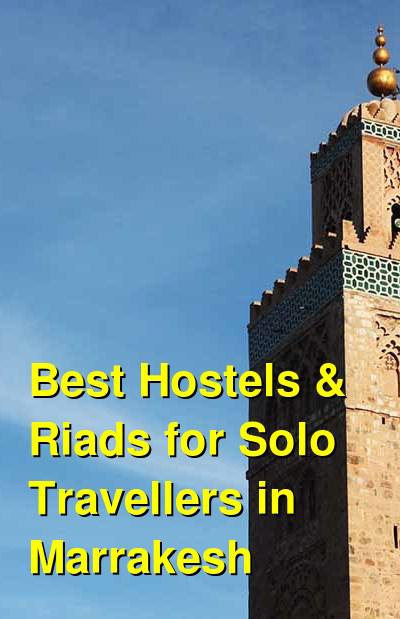 Best Hostels & Riads for Solo Travellers in Marrakesh | Budget Your Trip