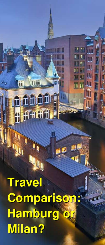 Hamburg vs. Milan Travel Comparison